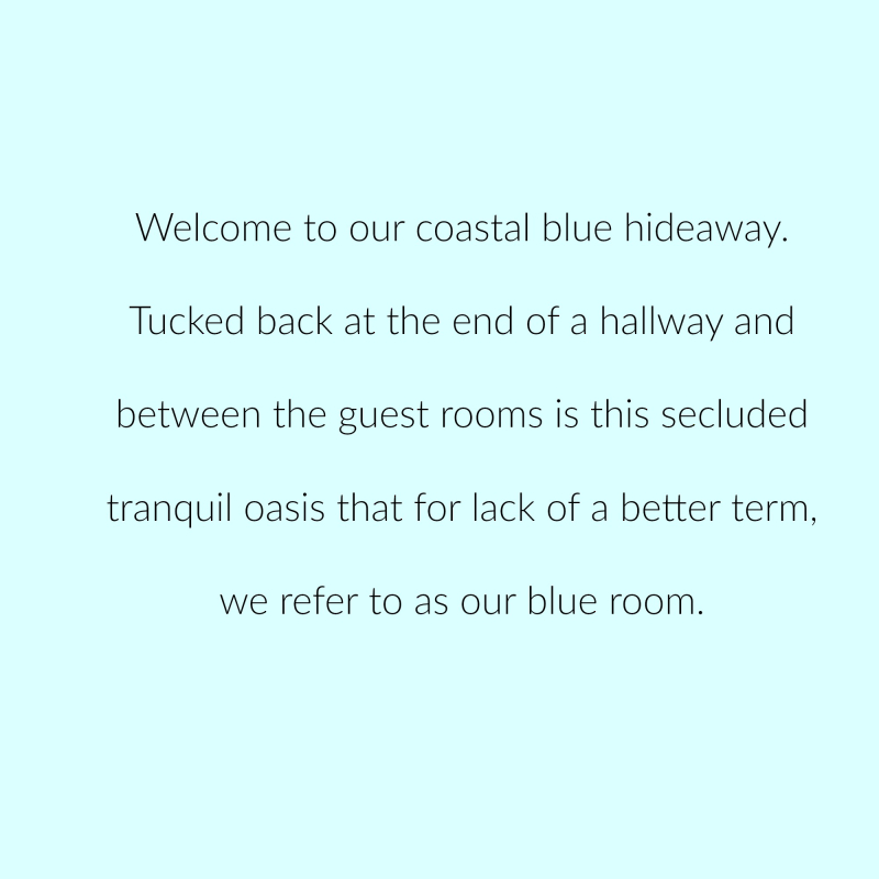 Blue room welcome