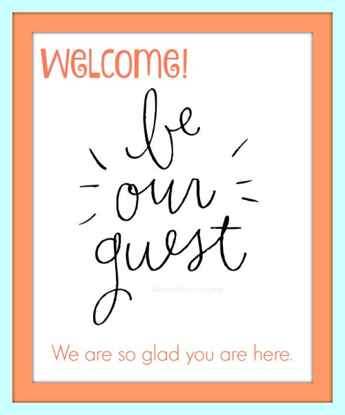 Be our guest welcome