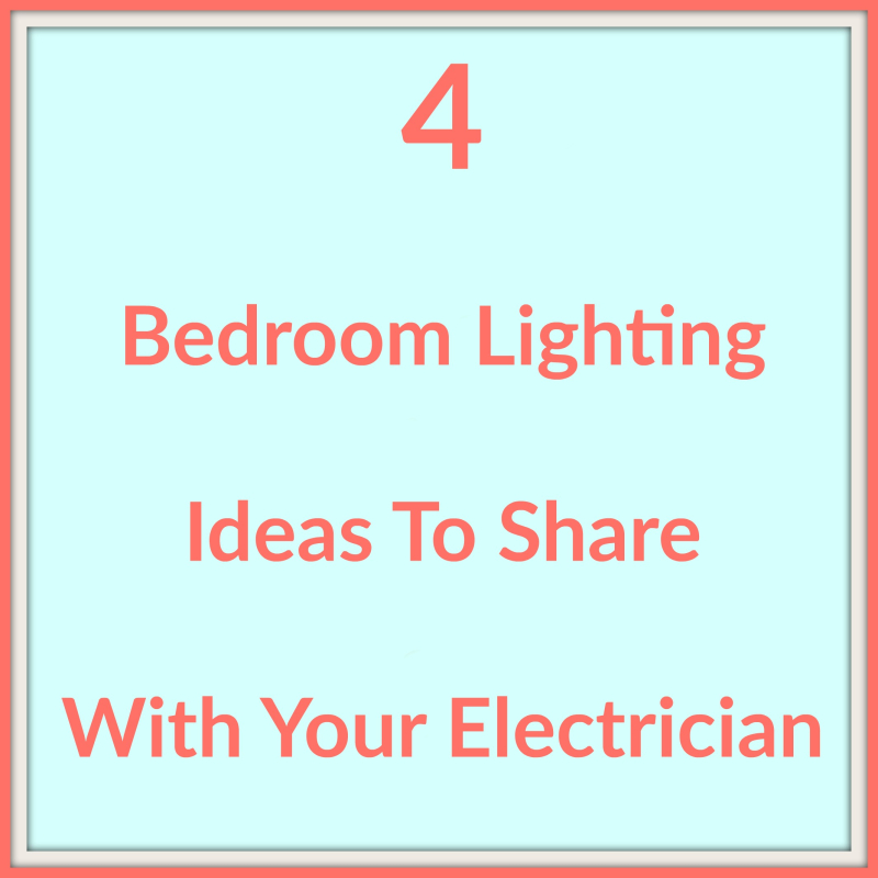 Four bedroom lighting ideas